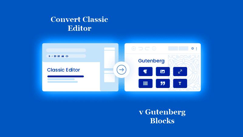 Как преобразовать страницы Classic Editor в Gutenberg Blocks автоматически?